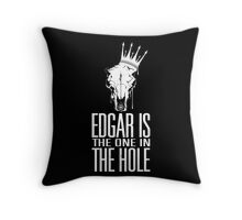 Edgar Is The One In The Hole - White Throw Pillow