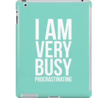 I am very busy (procrastinating) - White iPad Case/Skin