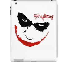 WHY SO SERIOUS? 2 iPad Case/Skin