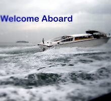 Welcome Aboard by samandoliver