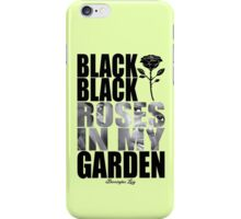 BLACK ROSES iPhone Case/Skin