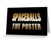 Spaceballs The Merchandise Greeting Card