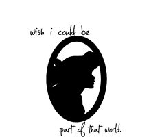 Part of That World - Ariel Silhouette by loralcandy