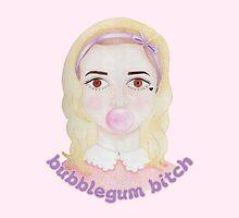 Bubblegum Bitch by Juliana Oliveira