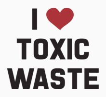 Real Genius – I Love Toxic Waste by tvmovietvshirt