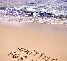 Waiting for you  written in a sandy tropical beach by Stanciuc