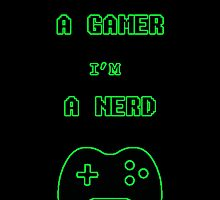 Gamer? NERD by Mellark90