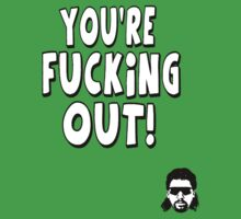 "Kenny Powers ""You're Fucking Out!"" by tragbar"