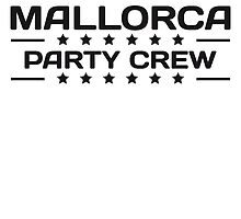 Party Crew Drinken drinking alcohol Team Mallorca by Style-O-Mat