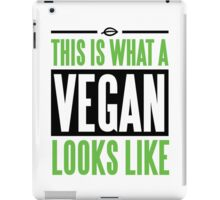 This is what a vegan looks like iPad Case/Skin