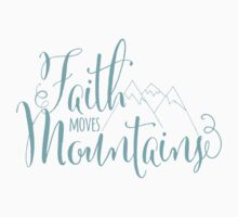 Faith Moves Mountains Kids Clothes