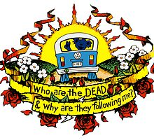 Who are the DEAD, and why are they following me? by Ithacaboy