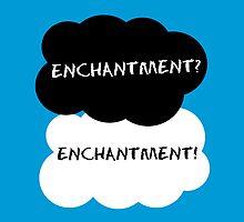 Enchantment? by HeyHannahNicole