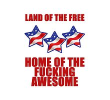 land of the free home of the fucking awesome by Glamfoxx