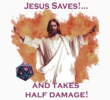 Jesus Saves & Takes 1/2 Damage by DisPlayGames