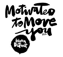 Driven Detroit : Motivated to Move You by finnllow