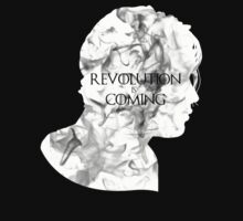 Revolution is coming by SallySparrowFTW