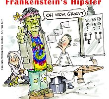 Frankenstein's Hipster by Rick  London