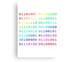Binary... i can't read it! Canvas Print