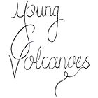We Are Like Young Volcanoes by Neelam Ali