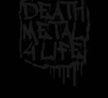 Cool Death Metal 4 Life Graffiti by Style-O-Mat