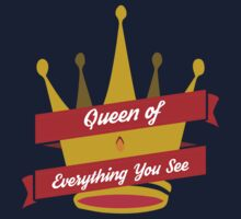 Queen of Everything You See by akoto