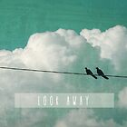 LOOK AWAY by MadiS