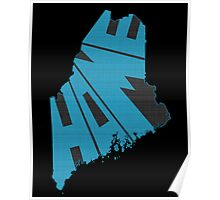 Maine HOME state design Poster