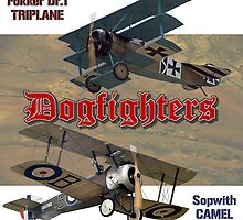Dogfighters: Triplane vs Camel by Mil Merchant