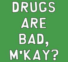 "South Park ""Drugs Are Bad, M'kay?"" by Tane Nikora"