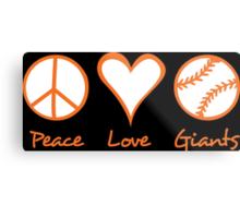 Peace, Love, Giants Metal Print