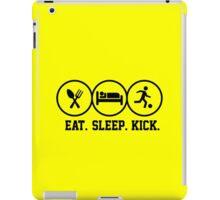 Eat Sleep Kick tshirt for soccer fans iPad Case/Skin