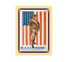 Vintage Be A US Marine Art Print