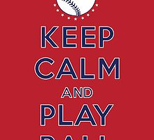 Keep Calm and Play Ball - Washington by canossagraphics
