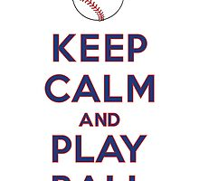 Keep Calm and Play Ball - Texas by canossagraphics