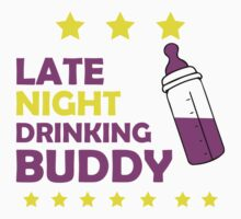 late night drinking buddy by designshoop
