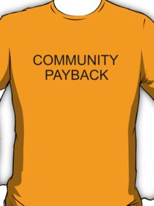 COMMUNITY PAYBACK T-Shirt