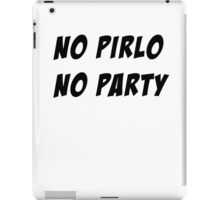NO PIRLO NO PARTY - 3 iPad Case/Skin