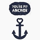 You're My Anchor by wordquirk