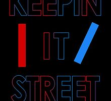 Keepin' It Street 21P by Andy Atlas