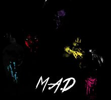 M.A.D. by TheArtPanda