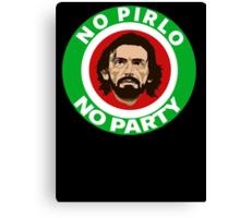 No Pirlo, No Party (Italy) Canvas Print