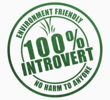 100% Introvert Organic Tee by introvertdear