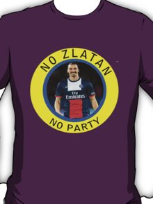No Zlatan, No Party T-Shirt