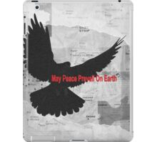 May Peace Prevail on Earth iPad Case/Skin