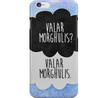 Valar Morghulis iPhone Case/Skin