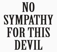No Sympathy For This Devil by aerials