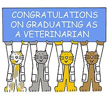 Congratualtions on graduating as a veterinarian. by KateTaylor