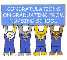 Congratulations on graduating from nursing school. by KateTaylor