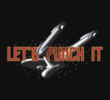Let's Punch It by Justin Butler